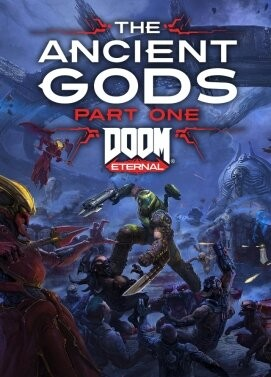 Doom Eternal: The Ancient Gods - Part One