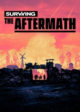 Surviving The Aftermath (Early Access)