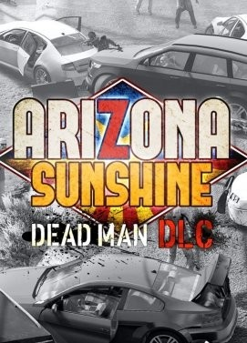Arizona Sunshine - Dead Man