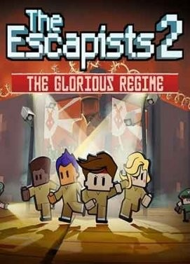 The Escapists 2: The Glorious Regime