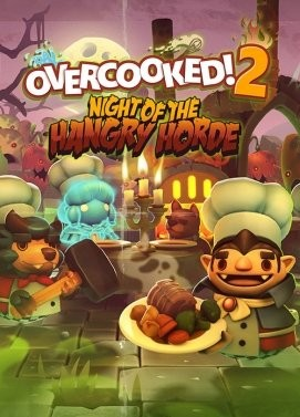 Overcooked! 2 - Night of the Hangry Horde