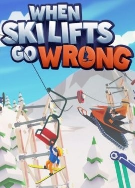 When Ski Lifts Go Wrong (+Early Access)