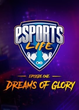 Esports Life: Episode 1 - Dreams of Glory (+Early Access)
